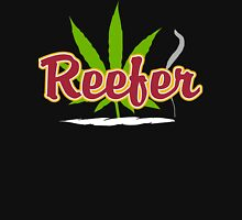 Reefer Marijuana Unisex T-Shirt
