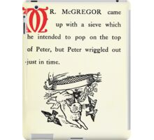 The Tale of Peter Rabbitt Beatrix Potter 1916 0035 McGregor With Sieve Peter Wriggled Out Just in Time iPad Case/Skin