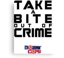 Take a bite out of crime Canvas Print