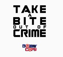 Take a bite out of crime Unisex T-Shirt