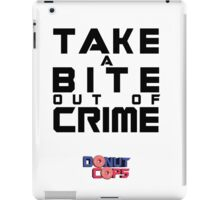 Take a bite out of crime iPad Case/Skin