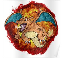 Charizards Don't Look At Explosions... Poster