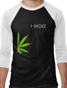 I Smoke Marijuana Men's Baseball ¾ T-Shirt