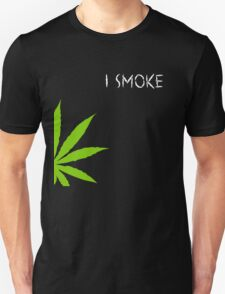 I Smoke Marijuana T-Shirt