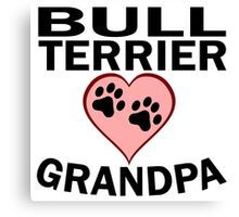 Bull Terrier Grandpa Canvas Print