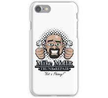 Mike Moffit - Trunk Repair iPhone Case/Skin