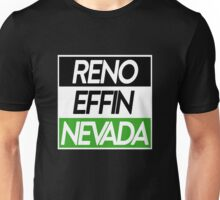 Reno Effin' Nevada Unisex T-Shirt