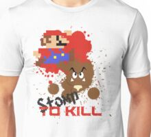 Stomp To Kill Unisex T-Shirt