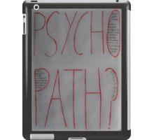 Psychopath? iPad Case/Skin
