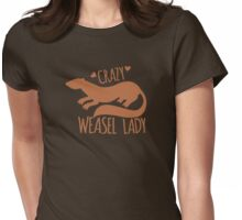 Crazy Weasel Lady Womens Fitted T-Shirt