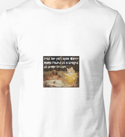 Mama Finded Us Unisex T-Shirt
