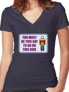 You must be this gay to go on this ride Women's Fitted V-Neck T-Shirt