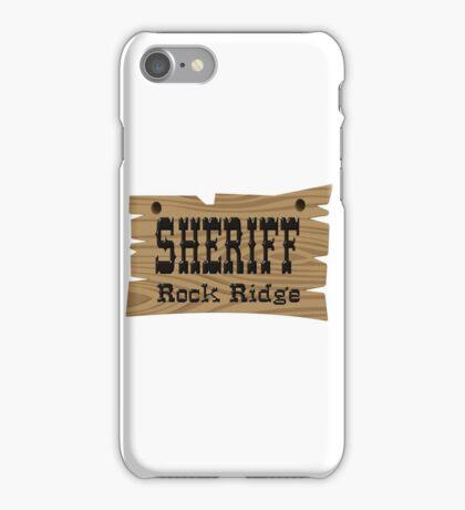 Sheriff Rock Ridge iPhone Case/Skin