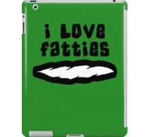 """I Love Fatties"" Weed iPad Case/Skin"
