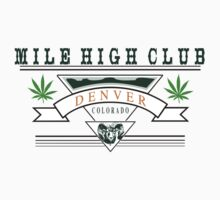 "Marijuana Denver ""Mile High Club"" by MarijuanaTshirt"