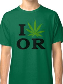 I Marijuana Oregon Classic T-Shirt