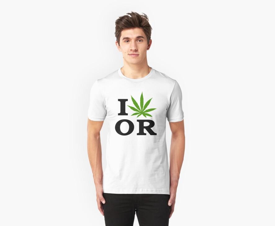 I Marijuana Oregon by MarijuanaTshirt