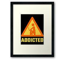 Addicted Framed Print