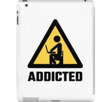 Addicted iPad Case/Skin