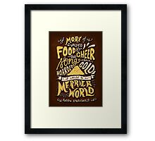 Food Cheer and Song Framed Print