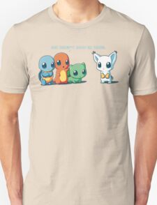 You don't even go here! (Pokemon parody) T-Shirt