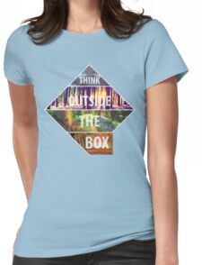 Think Outside The Box- Seasons Womens Fitted T-Shirt