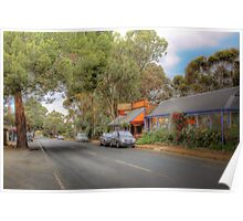 Don't Blink! - Main Street, Kanmantoo, The Adelaide Hills Poster