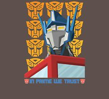 In Prime We Trust Unisex T-Shirt