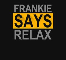 Frankie Says Relax Unisex T-Shirt