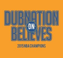 Dubnation Believes by ericjohanes