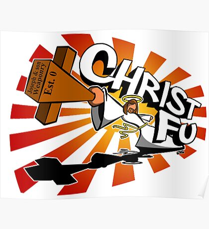 Christ Fu - Love Thy Unconscious Enemy Poster