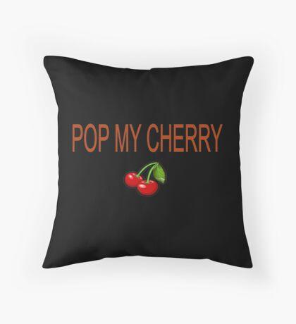 Pop my cherry Throw Pillow