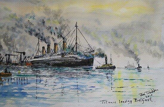 Titanic leaving Belfast. by Joe Trodden