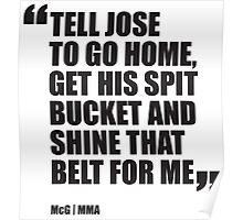 Conor McGregor - Quotes [Spit Bucket] Poster