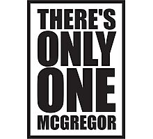 Conor McGregor - Quotes [Only One McGregor] Photographic Print