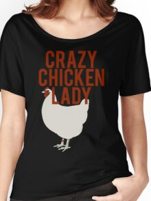 Crazy Chicken Lady Women's Relaxed Fit T-Shirt