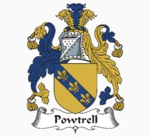 Coat of arms (family crest) for last-name or surname Powtrell . Heraldry banner for your name. T-Shirt