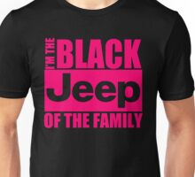 Im The Black Jeep Of The Family Unisex T-Shirt