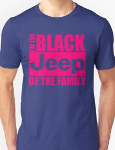 Im The Black Jeep Of The Family T-Shirt