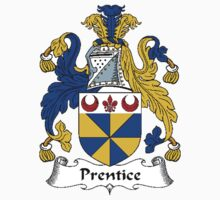 Coat of arms (family crest) for last-name or surname Prentice . Heraldry banner for your name. T-Shirt