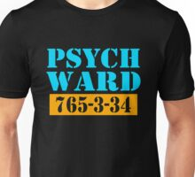 Psych Ward Unisex T-Shirt