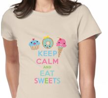 Keep Calm and Eat Sweets 2 Womens Fitted T-Shirt