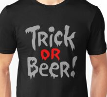 Trick Or Beer Halloween Party Unisex T-Shirt