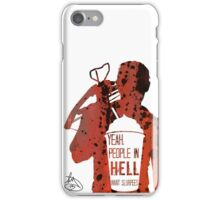 People In Hell Want Slurpees - Daryl Dixon iPhone Case/Skin