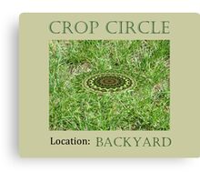 Crop Circle - Location: Backyard Canvas Print