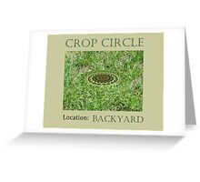 Crop Circle - Location: Backyard Greeting Card