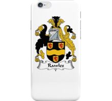 Coat of arms (family crest) for last-name or surname Rawles . Heraldry banner for your name. iPhone Case/Skin