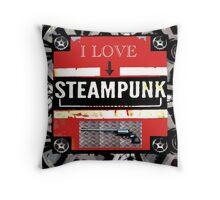 I LOVE STEAMPUNK Throw Pillow