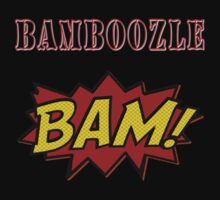 BAMBOOZLE! by TheTimLee