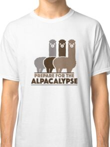 Prepare For The Alpacalypse Classic T-Shirt
